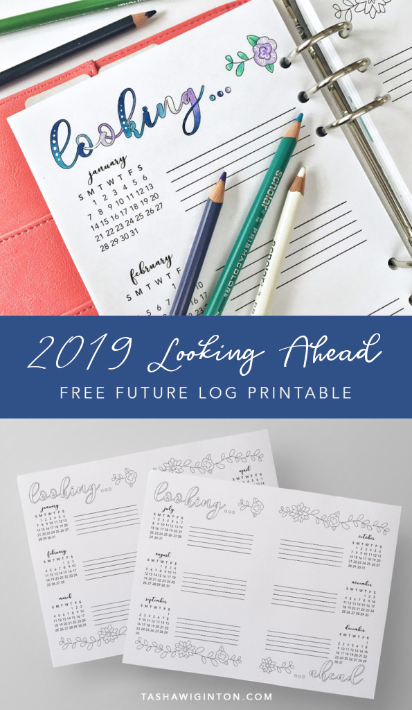 "Free printable 2019 ""future log"" or ""looking ahead"" calendar. Print and trace into your bullet journal, cut in half and use in your planner, use it as a coloring page! Easy!"
